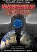 Rădăcinile naziste ale Bruxelles UE