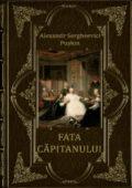Fata capitanului… de Alexandr S. Puskin