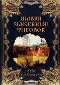 Umbra slugerului Theodor… de Ilie Salceanu