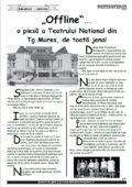 """""""Offline""""… o piesã a Teatrului National din Tg Mures, de toatã jena!"""